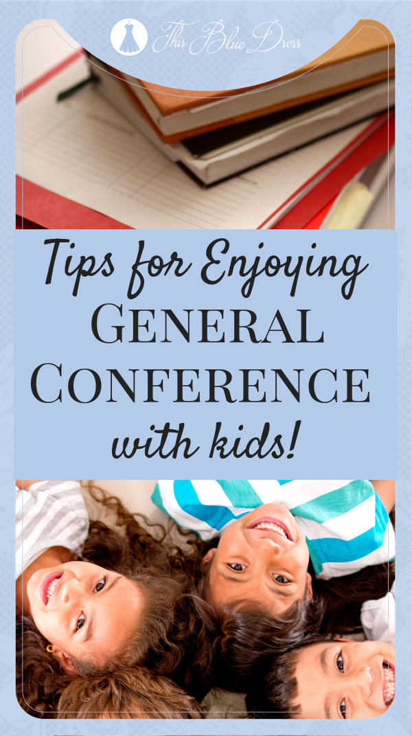Tips for enjoying General Conference with Kids #generalconference #kidsactivities #lds