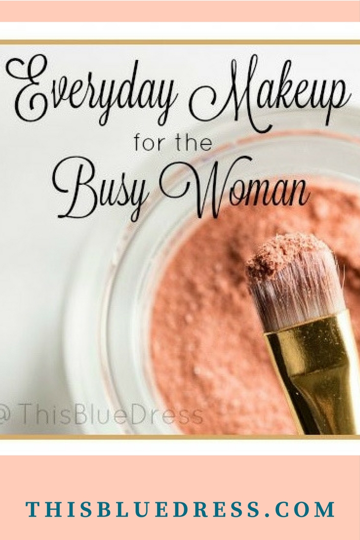 Every Day Makeup for the Busy Woman By This Blue Dress