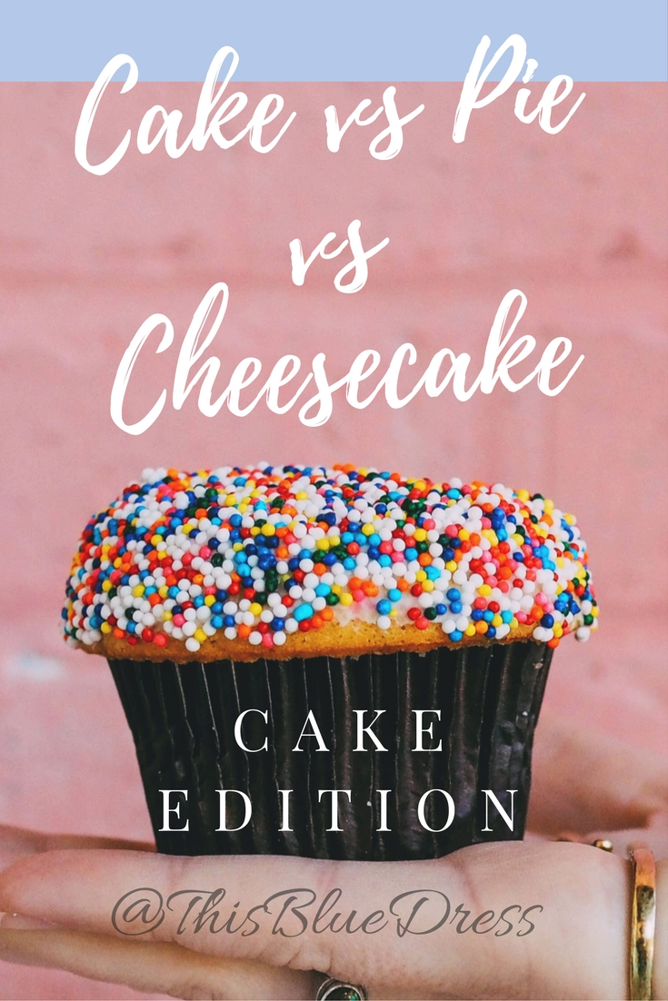 Cake vs Pie vs Cheesecake: Cake Edition