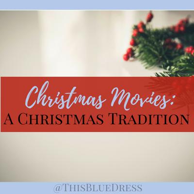 Christmas Movies_ A Christmas Tradition