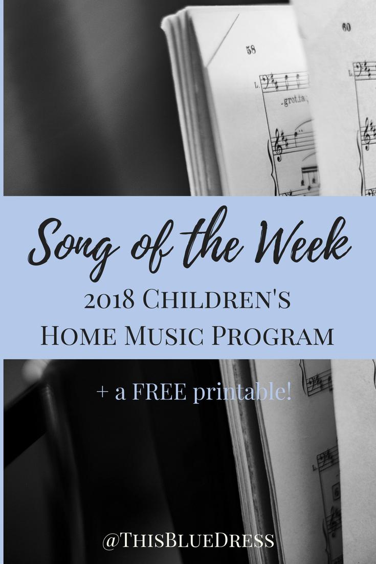 Song of the Week 2018 Children's Home Music Program