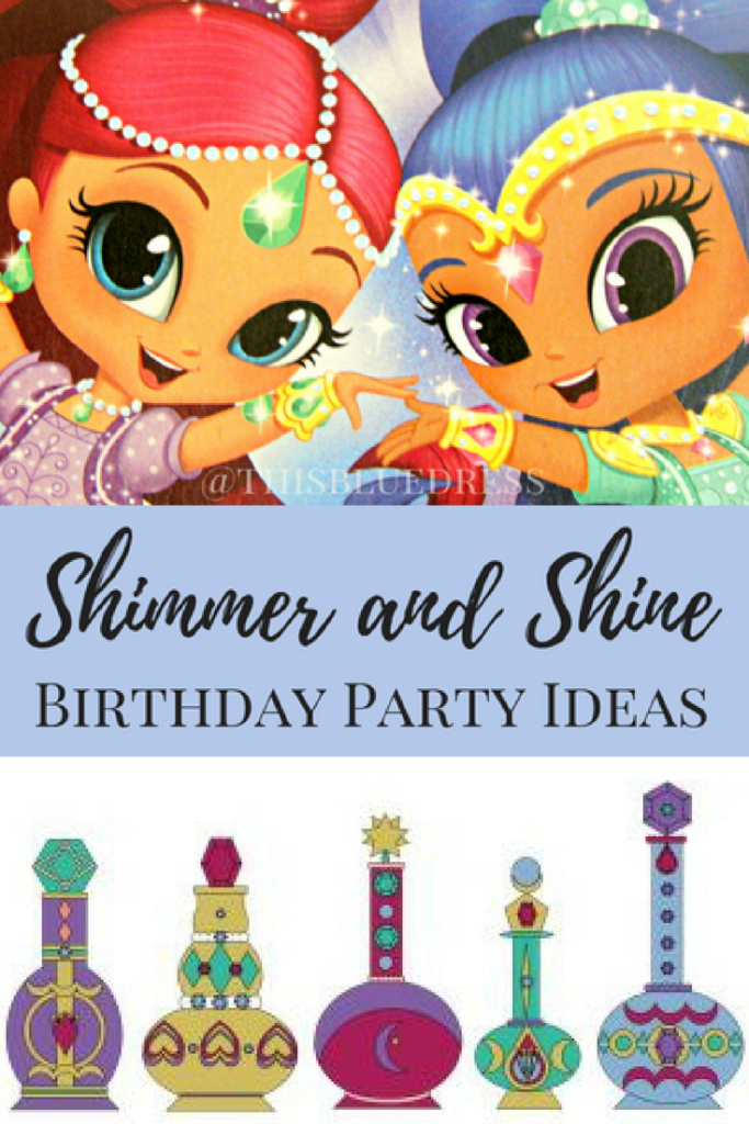 Shimmer-and-Shine-Birthday-Party-Ideas-with-free-printables-and-games #shimmerandshine #birthdays #partyideas