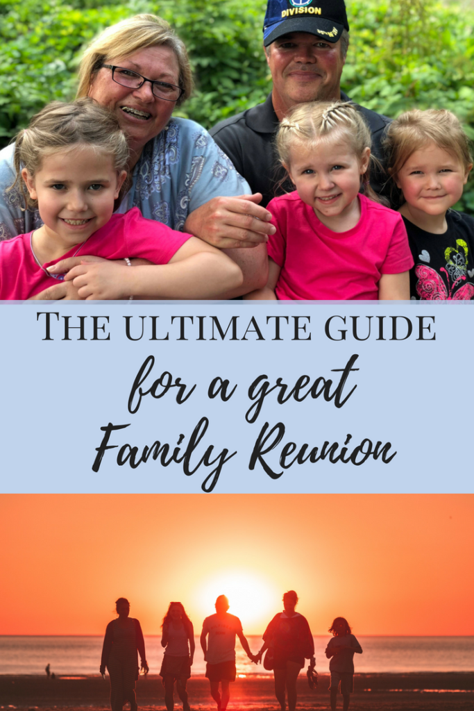 The Ultimate Guide for a great family reunion #familyreunion #familymemories #familyreuniontips